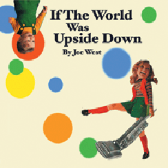 If the World was Upside Down - 2008