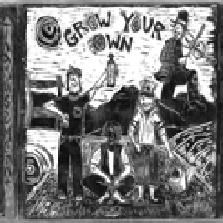 Grow Your Own - 2000
